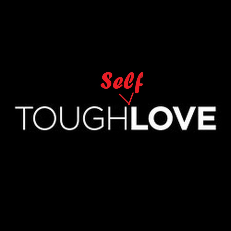 Tough Self-Love
