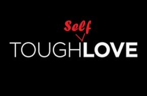 Tough Self-Love